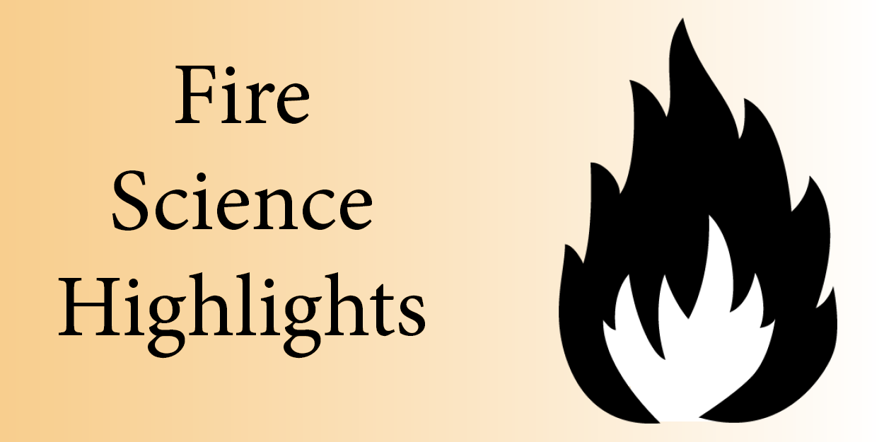 Fire Science Highlights